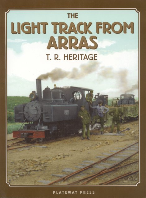 Light Track from Arras (Narrow Gauge At War 3)