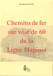 Book Reviews -- France : Chemins de fer sur voie de 60 de la Ligne Maginot.