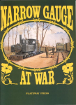 Book Reviews -- UK : Narrow Gauge at War I