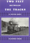 Book Reviews -- UK : Two feet between the tracks